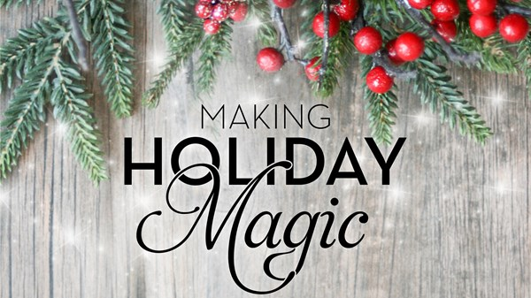 Making Holiday Magic Seminar