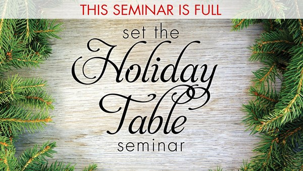 Set the Holiday Table Seminar